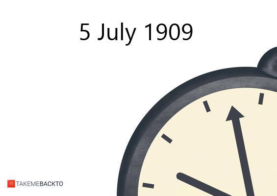 Monday July 05, 1909
