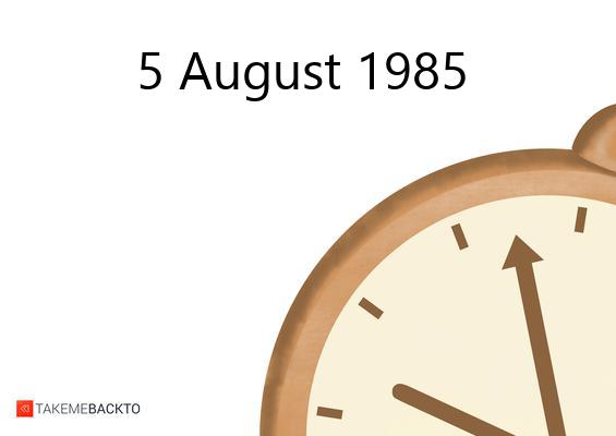 Monday August 05, 1985