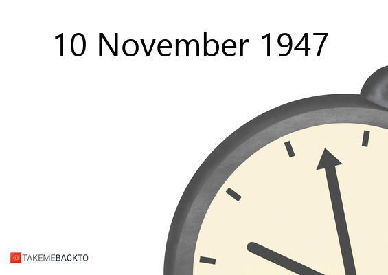 November 10, 1947 Monday