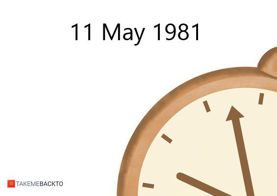 May 11, 1981 Monday