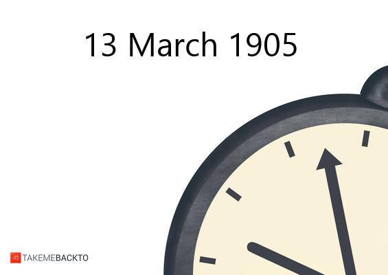 March 13, 1905 Monday