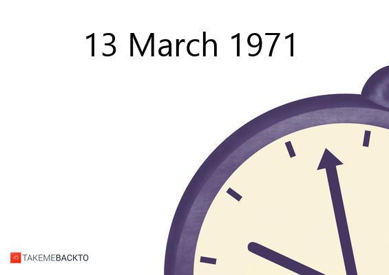 March 13, 1971 Saturday