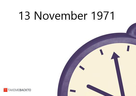 November 13, 1971 Saturday
