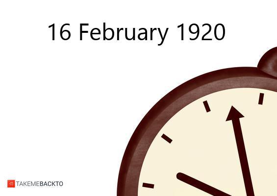 February 16, 1920 Monday