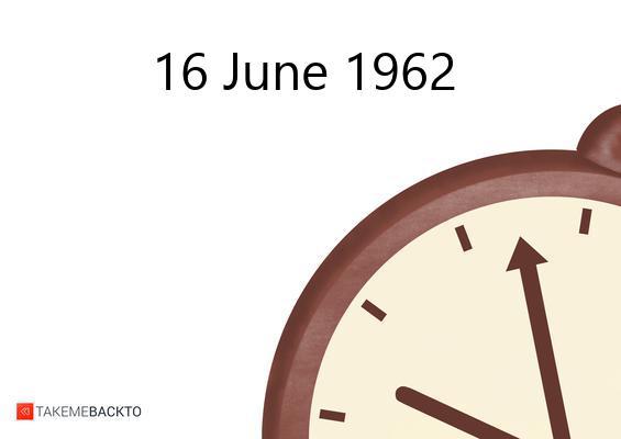 June 16, 1962 Saturday