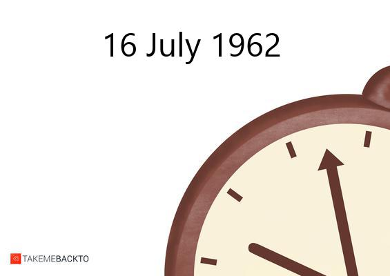 July 16, 1962 Monday