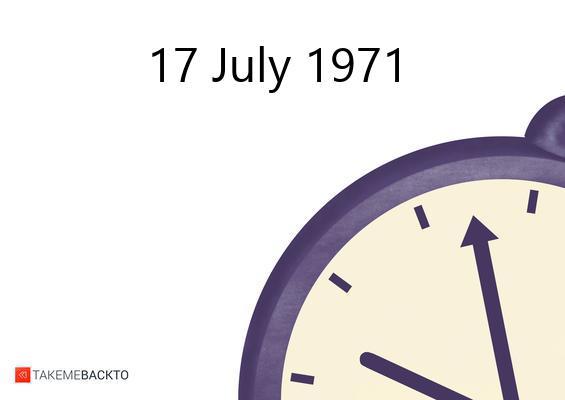 July 17, 1971 Saturday