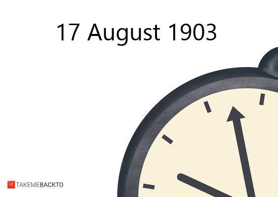 August 17, 1903 Monday