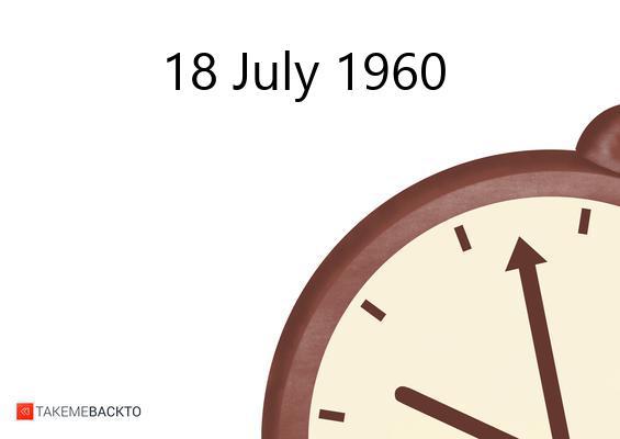 July 18, 1960 Monday