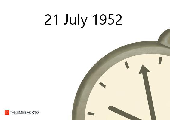 July 21, 1952 Monday