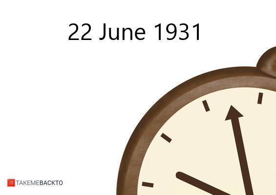 June 22, 1931 Monday