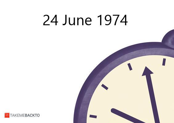 June 24, 1974 Monday