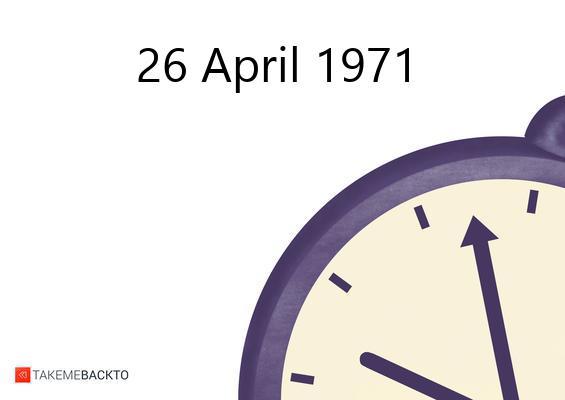 April 26, 1971 Monday