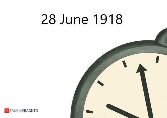 June 28, 1918 Friday
