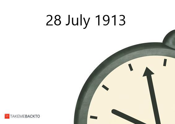July 28, 1913 Monday