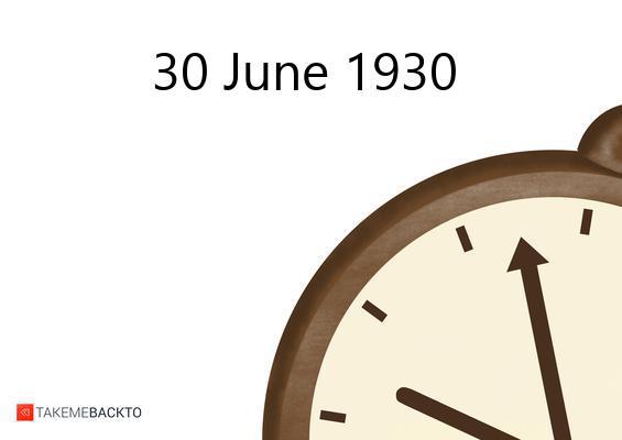 June 30, 1930 Monday
