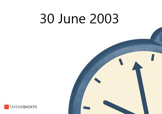 June 30, 2003 Monday