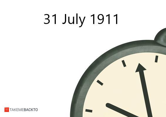 July 31, 1911 Monday
